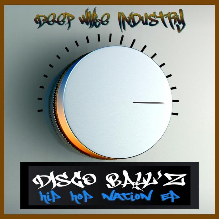 DISCO BALL'Z - Hip Hop Nation EP