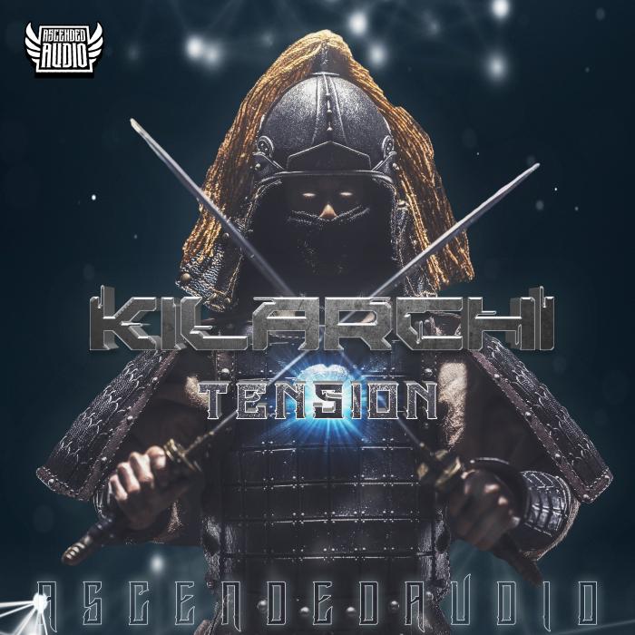 KILARCHI - Tension EP