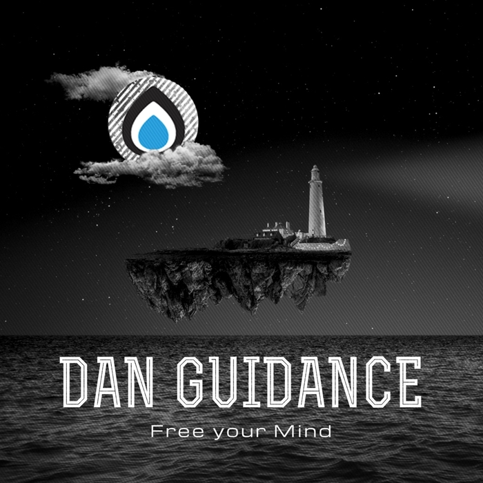 DAN GUIDANCE - Free Your Mind