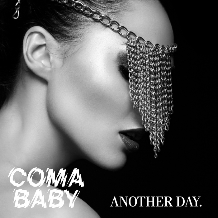 COMA BABY - Another Day