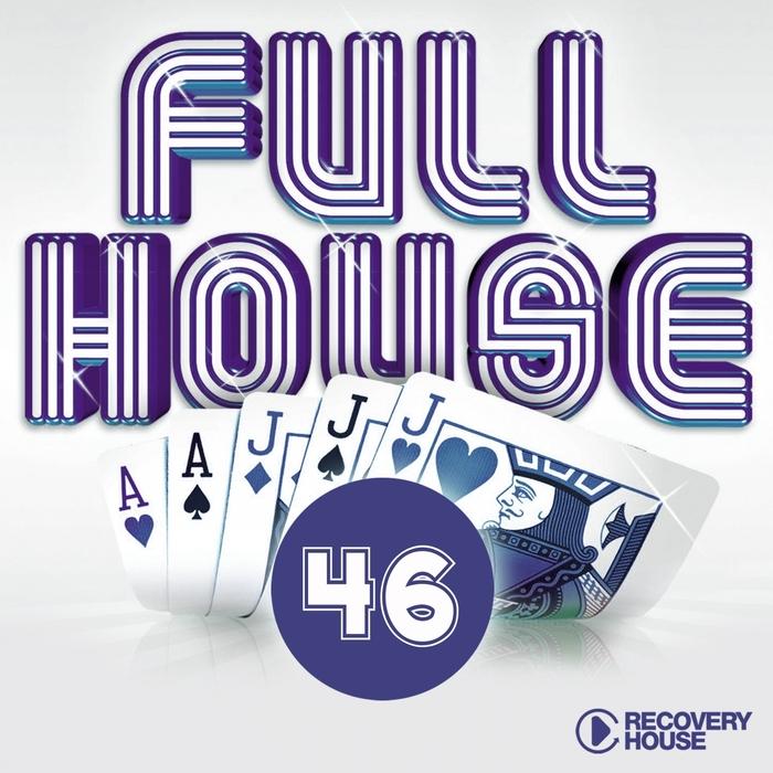 VARIOUS - Full House Vol 46