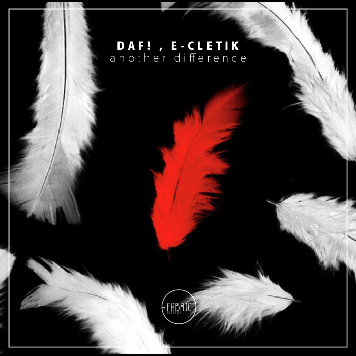 DAF!/E-CLETIK - Another Difference
