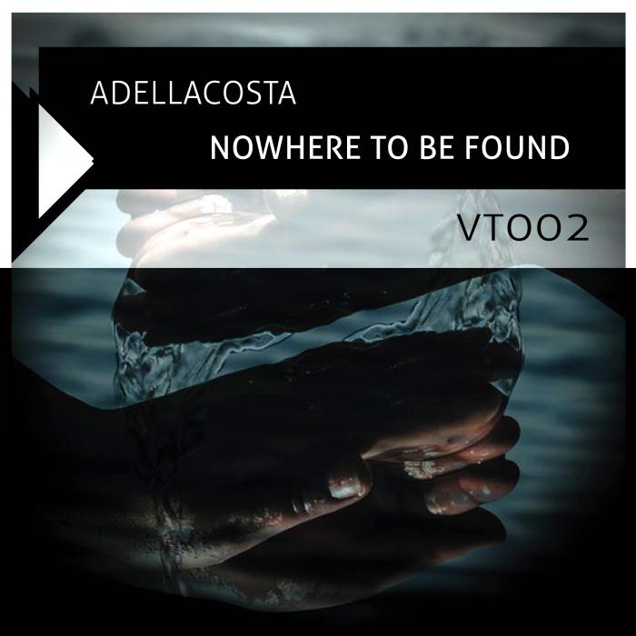 ADELLACOSTA - Nowhere To Be Found