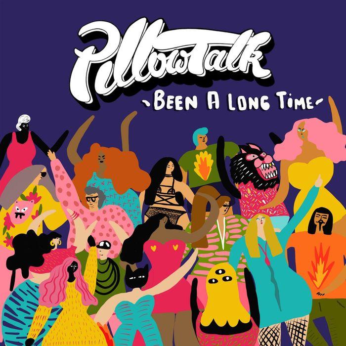 PILLOWTALK feat TONE OF ARC - Been A Long Time