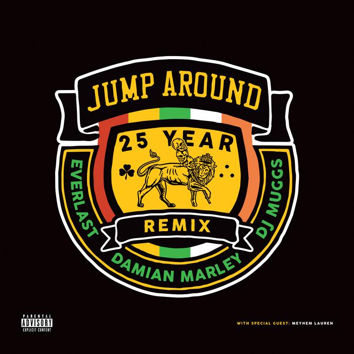 DJ MUGGS feat EVERLAST DAMIAN MARLEY & MEYHEM LAUREN - Jump Around (25 Year Remix)
