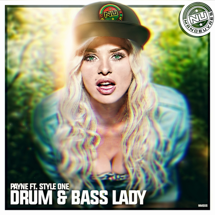 PAYNE feat STYLE ONE - Drum & Bass Lady