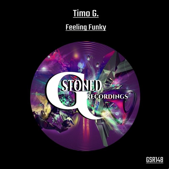 TIMO G - Feeling Funky