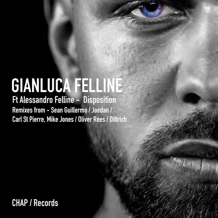 GIANLUCA FELLINE feat ALESSANDRO FELLINE - Disposition