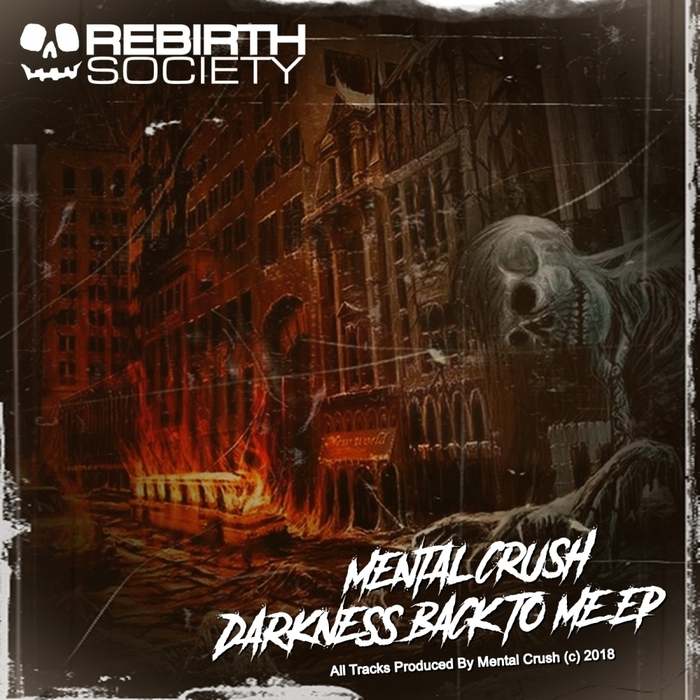 MENTAL CRUSH - Darkness Back To Me EP