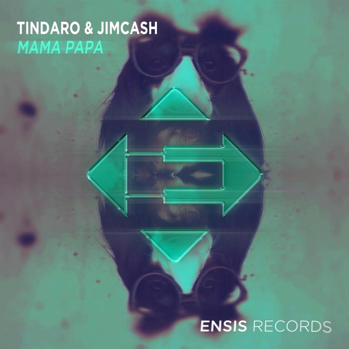 TINDARO & JIMCASH - Mama Papa