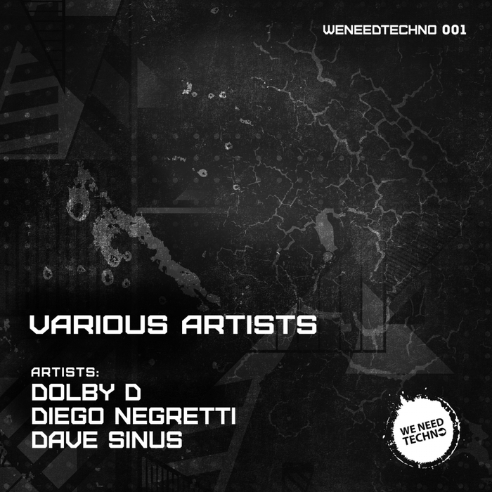 DIEGO NEGRETTI/DOLBY D/DAVE SINUS - We Need Techno