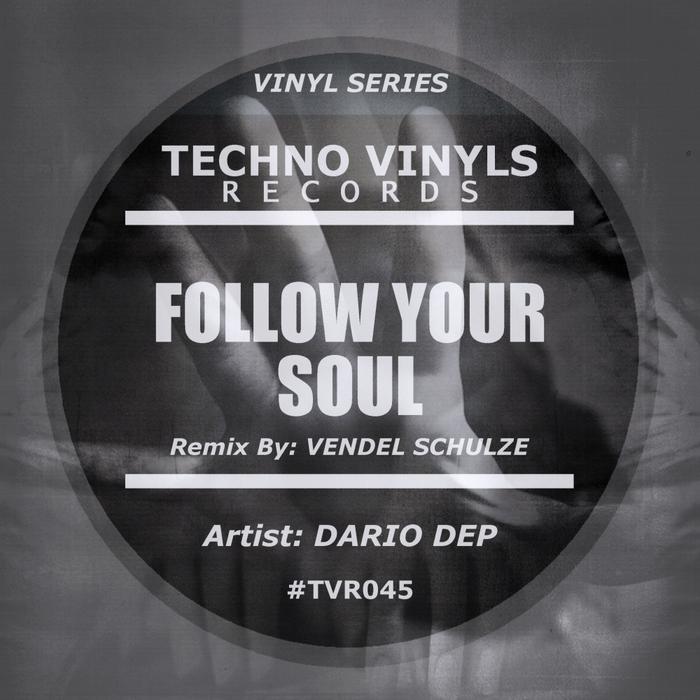 DARIO DEP - Follow Your Soul