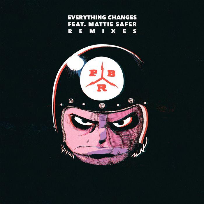 PBR STREETGANG feat MATTIE SAFER - Everything Changes (Remixes)
