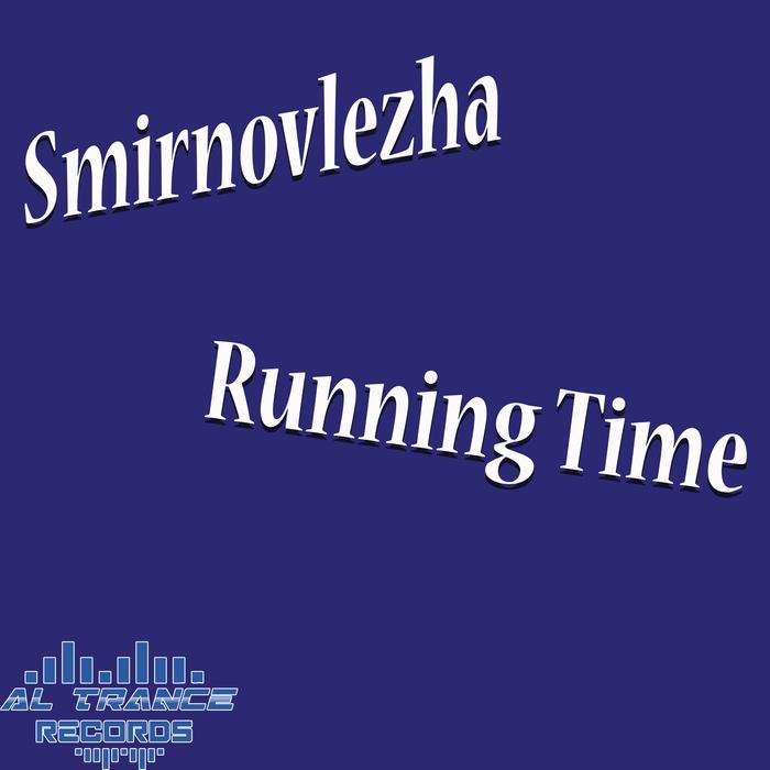 SMIRNOVLEZHA - Running Time
