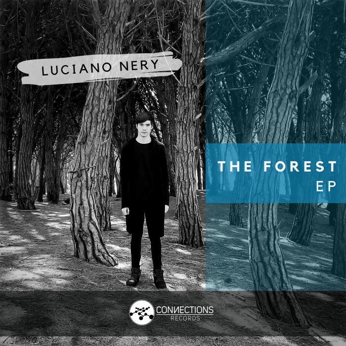 LUCIANO NERY - The Forest EP