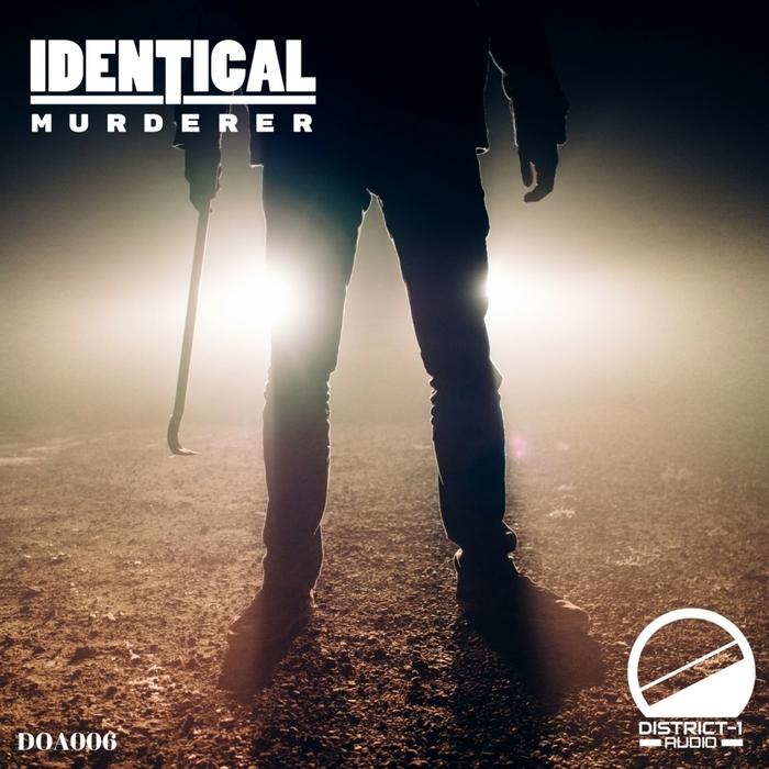 IDENTICAL - Murderer