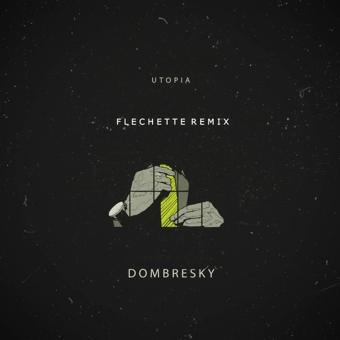 FLECHETTE feat DOMBRESKY - Utopia