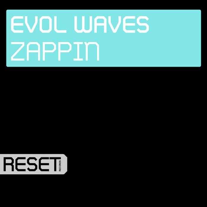 EVOL WAVES - Zappin