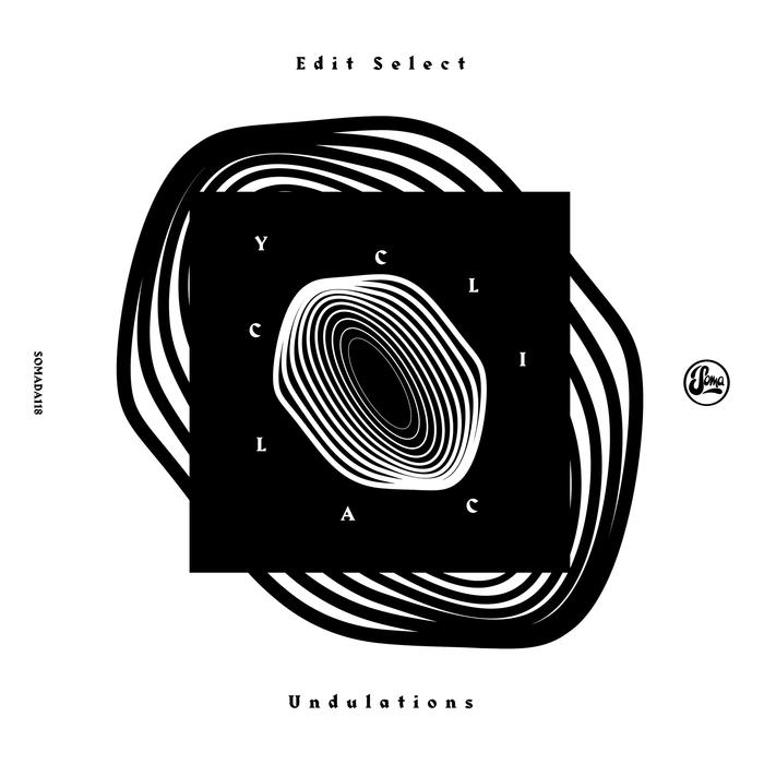 EDIT SELECT - Cyclical Undulations