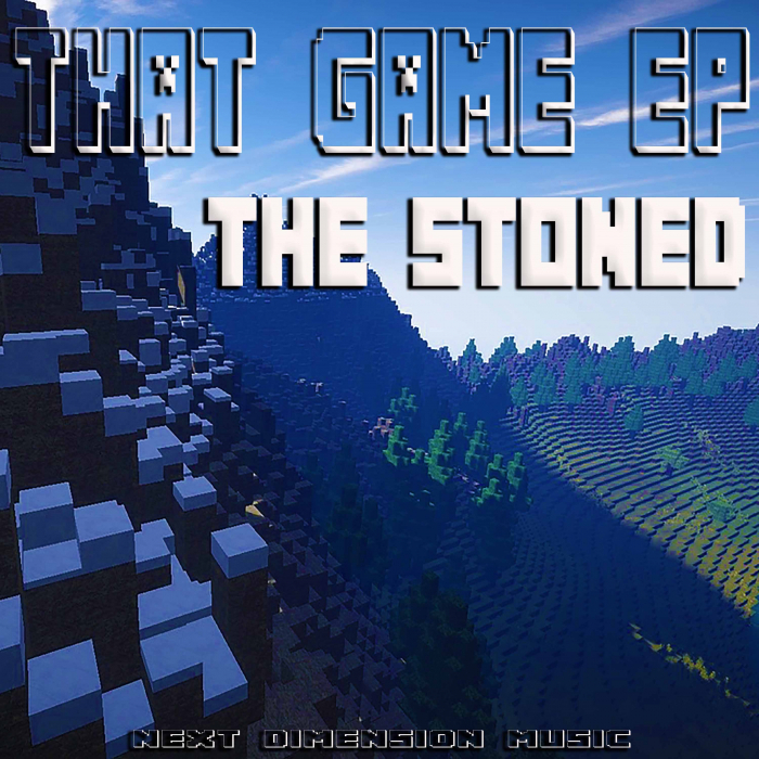 THE STONED - That Game EP