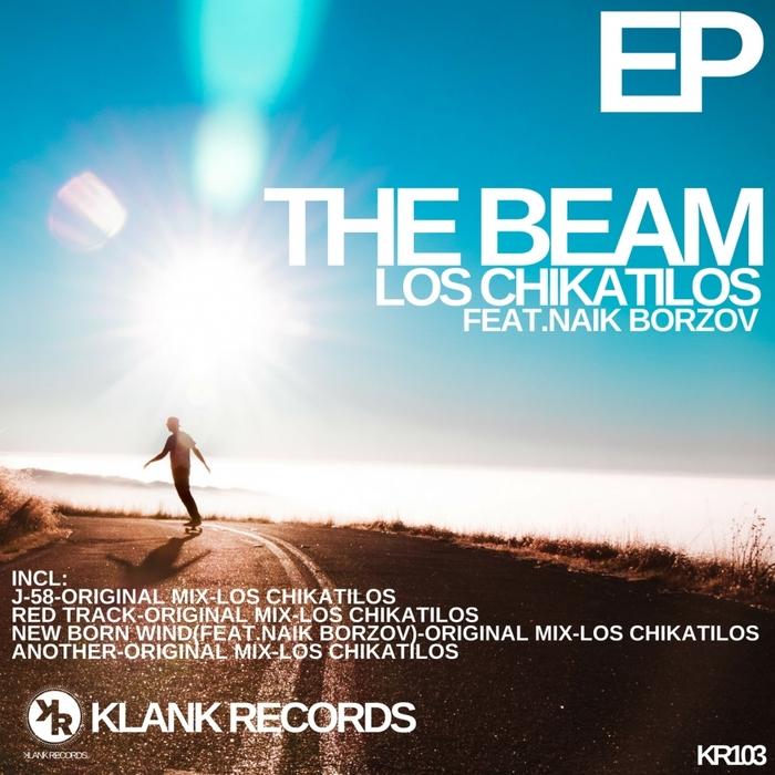 LOS CHIKATILOS feat NAIK BORZOV - The Beam