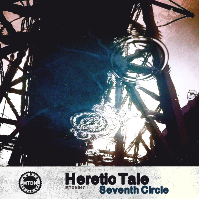 HERETIC TALE - Seventh Circle