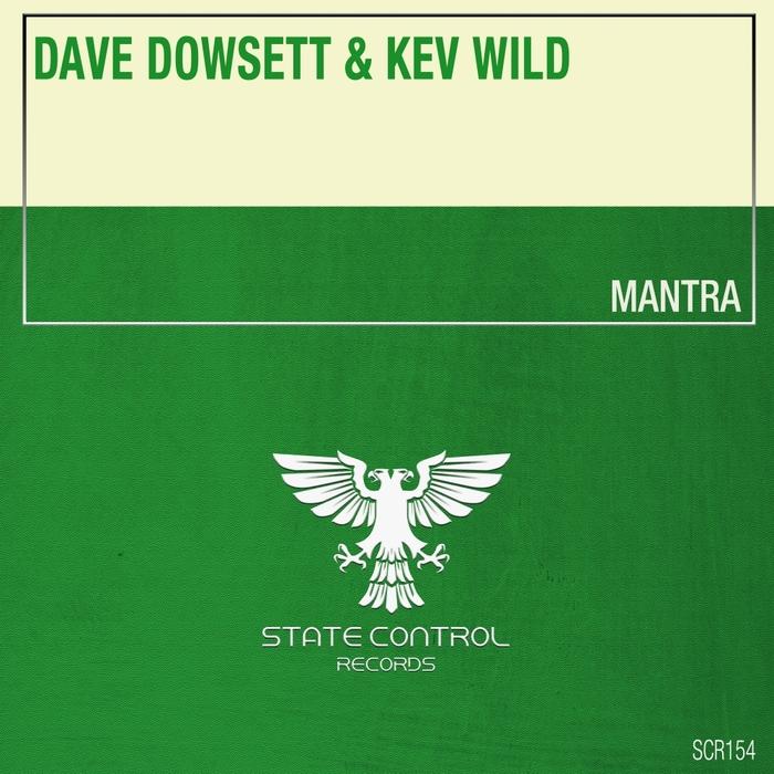 DAVE DOWSETT & KEV WILD - Mantra