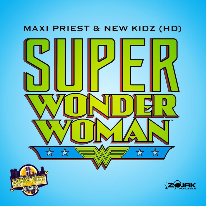 MAXI PRIEST/NEW KIDZ - Super Wonder Woman