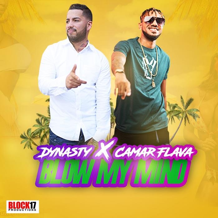 DYNASTY & CAMAR FLAVA - Blow My Mind