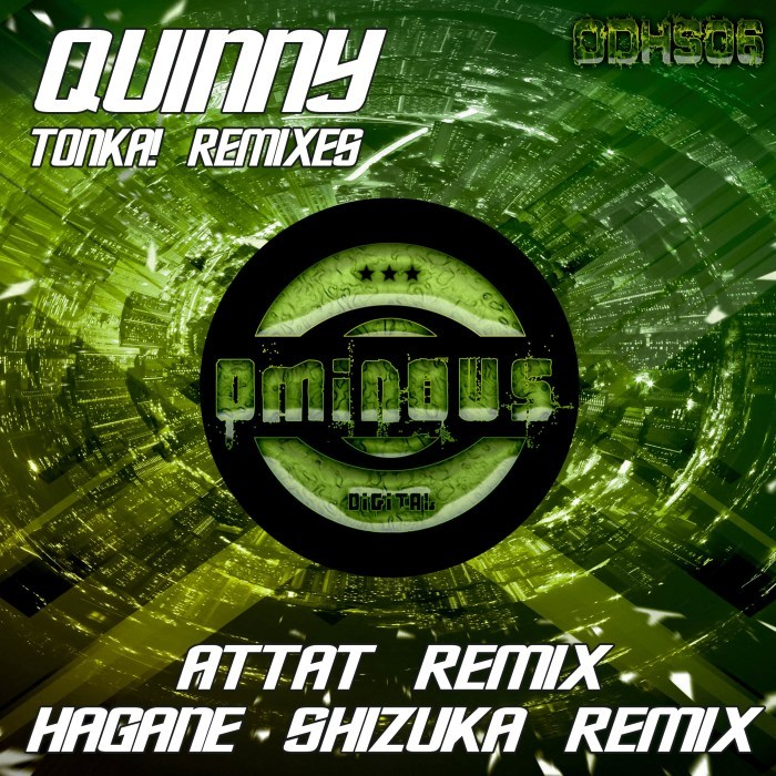 QUINNY - TONKA! Remixes