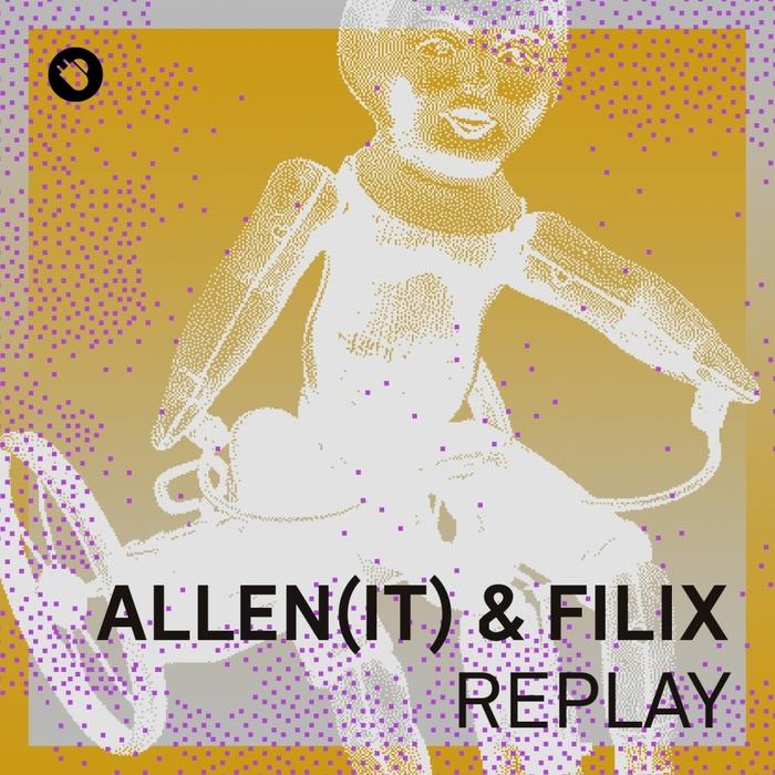 FILIX/ALLEN - Replay