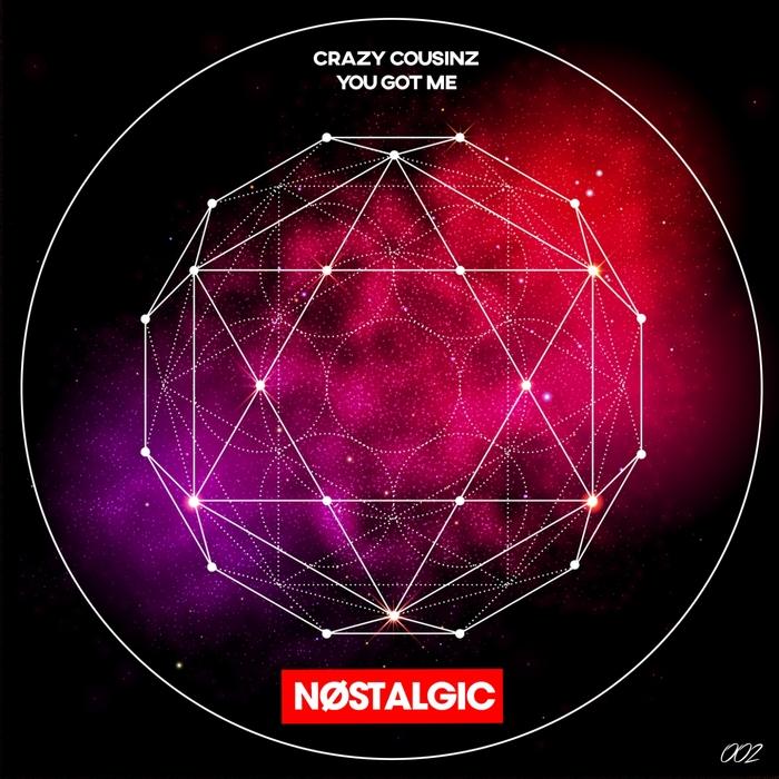 CRAZY COUSINZ - You Got Me