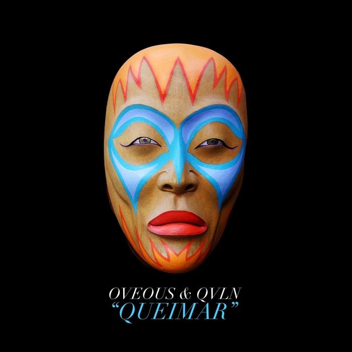 OVEOUS feat QVLN - Queimar