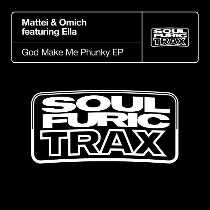 MATTEI & OMICH feat ELLA - God Make Me Phunky EP
