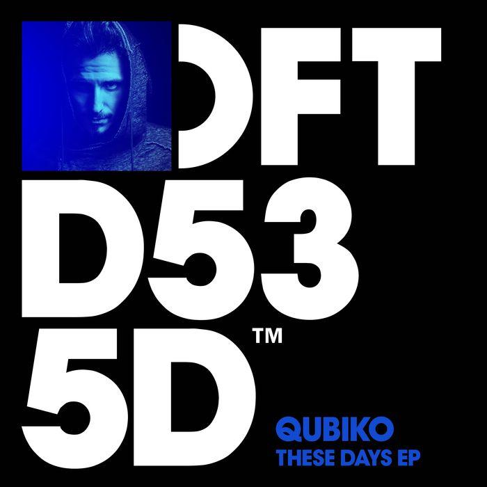 QUBIKO - These Days EP