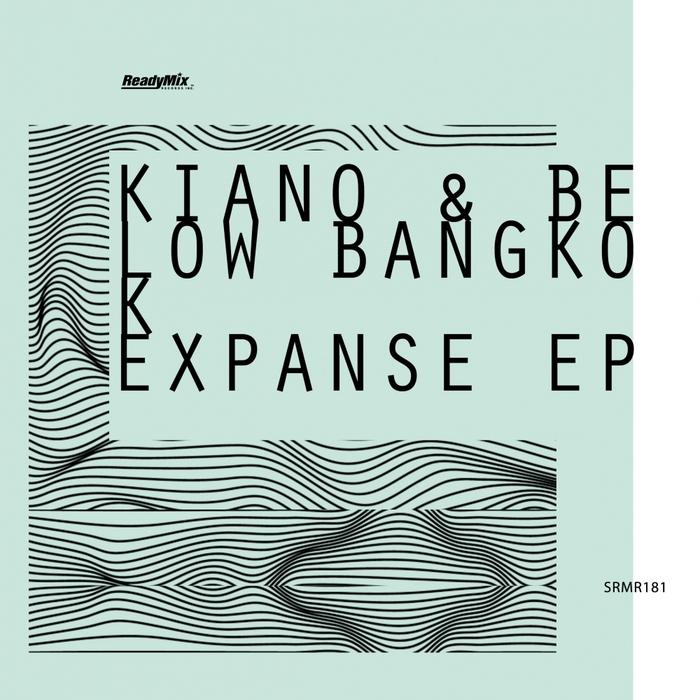 KIANO & BELOW BANGKOK - Expanse EP