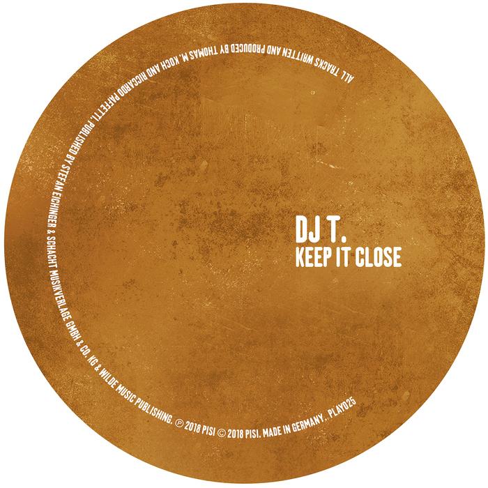 DJ T - Keep It Close