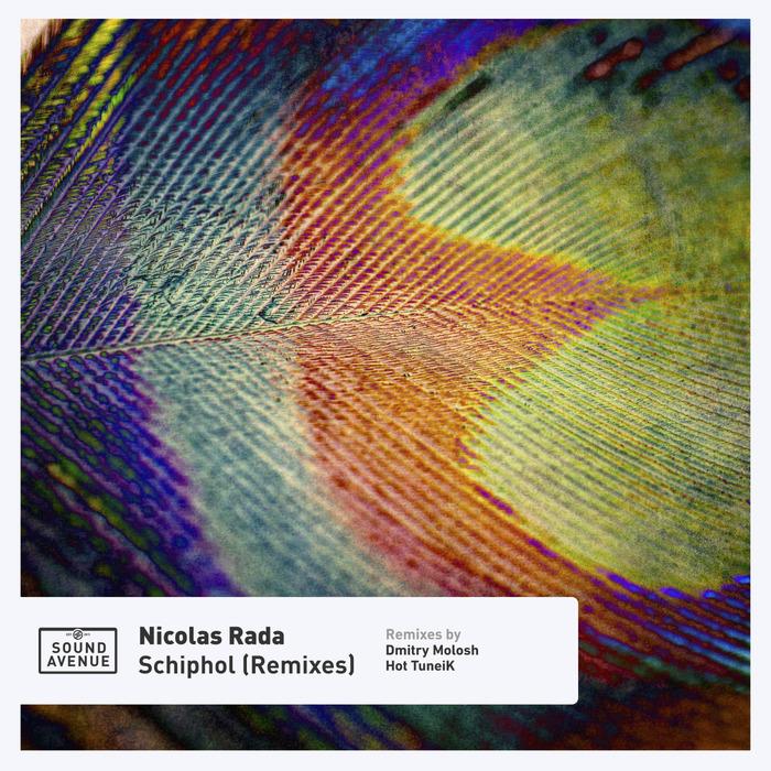 NICOLAS RADA - Schiphol (Remixes)
