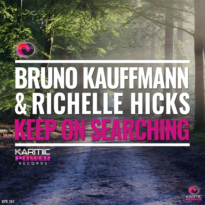 RICHELLE HICKS/BRUNO KAUFFMANN - Keep On Searching