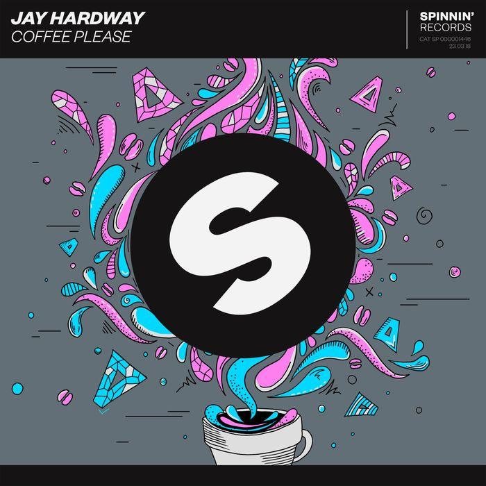 JAY HARDWAY - Coffee Please