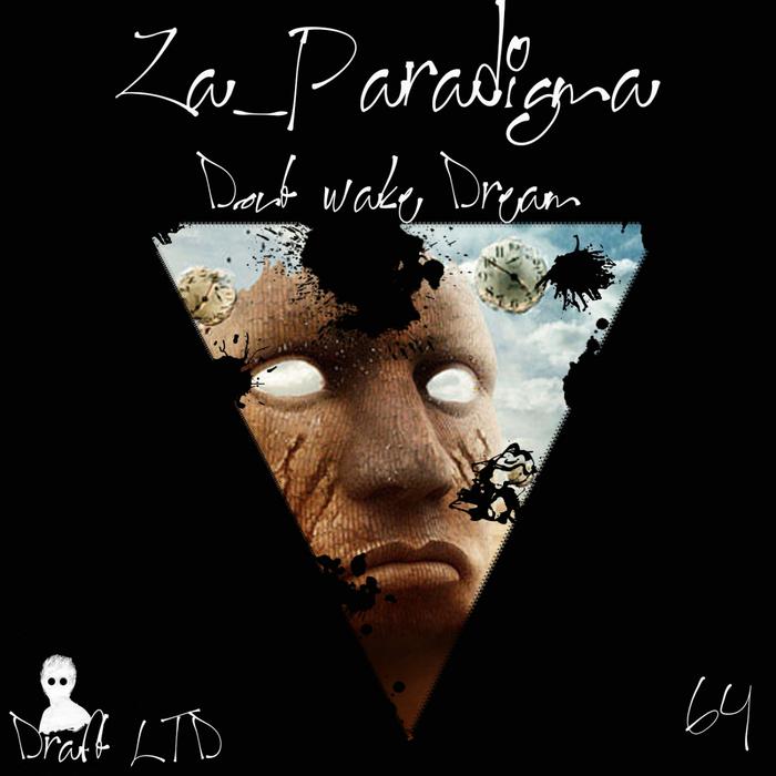 ZA PARADIGMA - Dont Wake Dream