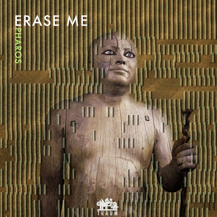 ERASE ME - Pharos