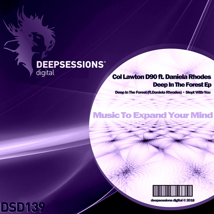 COL LAWTON D90 & DANIELA RHODES - Deep In The Forest EP