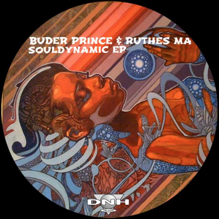 BUDER PRINCE & RUTHES MA - Soul Dynamic EP