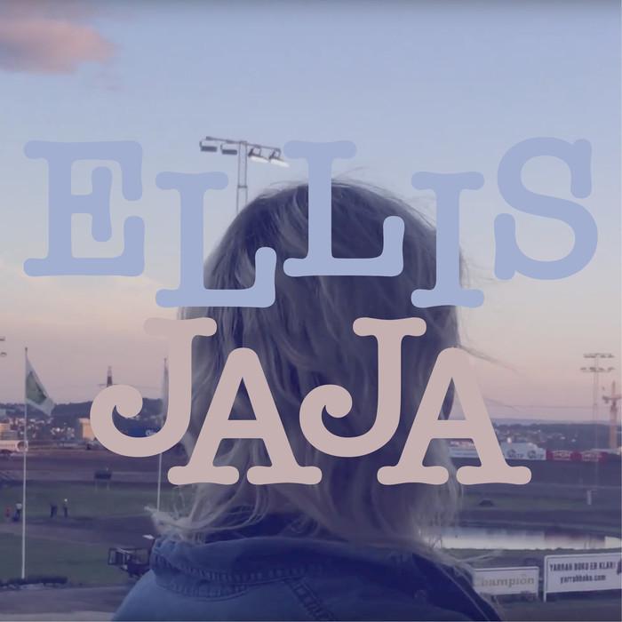 ELLIS - Ja Ja