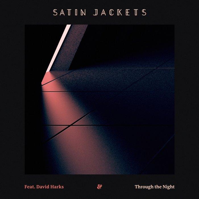 SATIN JACKETS feat DAVID HARKS - Through The Night