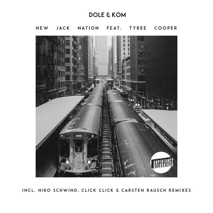 DOLE & KOM - New Jack Nation