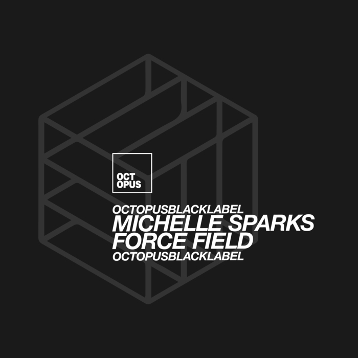 MICHELLE SPARKS - Force Field