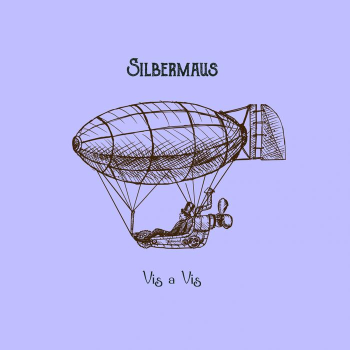 SILBERMAUS - Vis A Vis