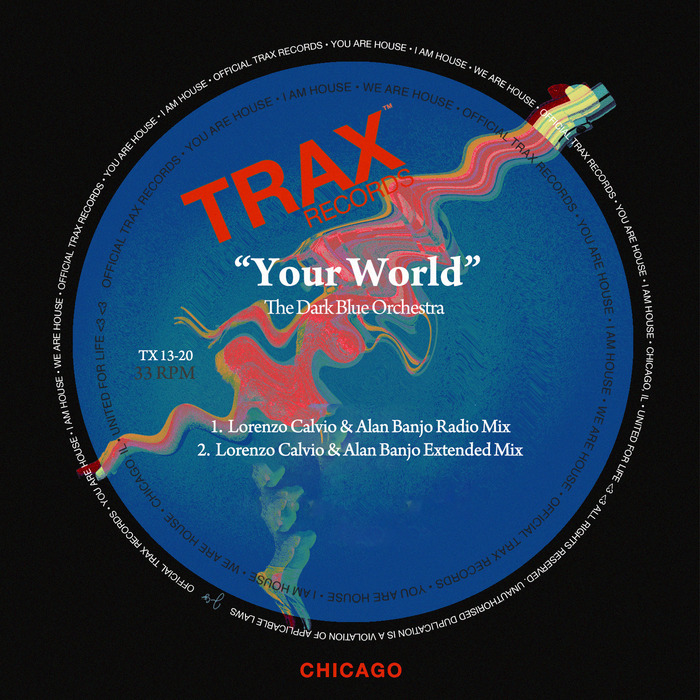 THE DARK BLUE ORCHESTRA - Your World (Lorenzo Calvio & Alan Banjo Remixes)
